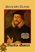 Cover-Bild zu Martin Guerre (eBook) von Dumas, Alexandré
