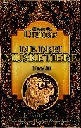 Cover-Bild zu Die drei Musketiere. Band II (eBook) von Dumas, Alexandre