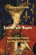 Cover-Bild zu Isabelle von Bayern (eBook) von Dumas, Alexandre