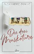 Cover-Bild zu Die drei Musketiere von Dumas, Alexandre