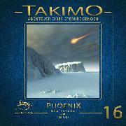 Cover-Bild zu Gisela, Klötzer: Takimo - 16 - Phoenix (Audio Download)
