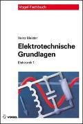 Cover-Bild zu Elektrotechnische Grundlagen von Meister, Heinz