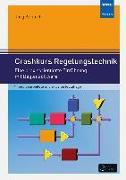 Cover-Bild zu Crashkurs Regelungstechnik von Kahlert, Jörg