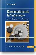 Cover-Bild zu Kunststoffchemie für Ingenieure von Kaiser, Wolfgang
