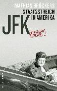 Cover-Bild zu Bröckers, Mathias: JFK - Staatsstreich in Amerika (eBook)