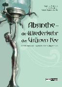 Cover-Bild zu Bröckers, Mathias (Hrsg.): Absinthe - die Wiederkehr der Grünen Fee (eBook)