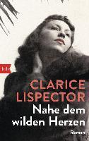 Cover-Bild zu Nahe dem wilden Herzen von Lispector, Clarice