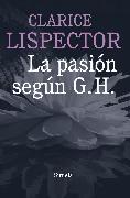 Cover-Bild zu La pasión según G. H (eBook) von Lispector, Clarice