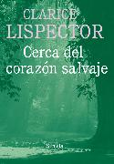 Cover-Bild zu Cerca del corazón salvaje (eBook) von Lispector, Clarice