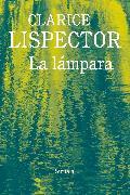 Cover-Bild zu La lámpara (eBook) von Lispector, Clarice