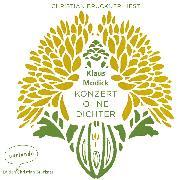 Cover-Bild zu Modick, Klaus: Konzert ohne Dichter (Ungekürzte Lesung) (Audio Download)