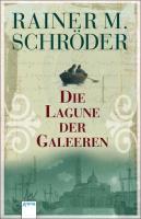 Cover-Bild zu Die Lagune der Galeeren