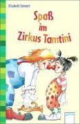 Cover-Bild zu Spaß im Zirkus Tamtini