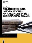 Cover-Bild zu Jacobs, Anne: Bibliotheks- und Informationsmanagement in der juristischen Praxis (eBook)