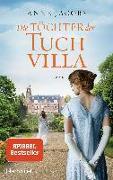 Cover-Bild zu Jacobs , Anne: Die Töchter der Tuchvilla