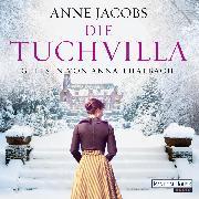 Cover-Bild zu Jacobs, Anne: Die Tuchvilla (Audio Download)