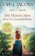 Cover-Bild zu Jacobs , Anne: Der Himmel über dem Kilimandscharo