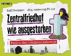 Cover-Bild zu Zentralfriedhof wie ausgestorben (eBook) von Heimann, Ralf