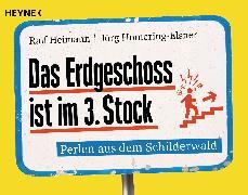 Cover-Bild zu Das Erdgeschoss ist im 3. Stock (eBook) von Heimann, Ralf