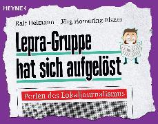 Cover-Bild zu Lepra-Gruppe hat sich aufgelöst (eBook) von Heimann, Ralf