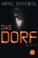 Cover-Bild zu Strobel, Arno: Das Dorf (eBook)