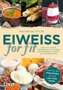 Cover-Bild zu Pichl, Veronika: Eiweiß for fit
