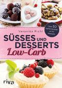 Cover-Bild zu Pichl, Veronika: Süßes und Desserts Low-Carb