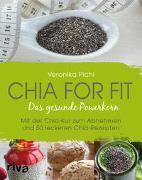 Cover-Bild zu Pichl, Veronika: Chia for fit