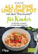 Cover-Bild zu Pichl, Veronika: All in one und One Pot mit dem Thermomix® für Kinder