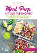 Cover-Bild zu Pichl, Veronika: Meal Prep mit dem Thermomix®
