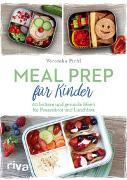 Cover-Bild zu Pichl, Veronika: Meal Prep für Kinder