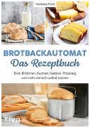 Cover-Bild zu Pichl, Veronika: Brotbackautomat - Das Rezeptbuch