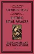 Cover-Bild zu London's Strangest Tales: Historic Royal Palaces (eBook) von Spragg, Iain