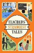 Cover-Bild zu Teachers' Strangest Tales (eBook) von Spragg, Iain