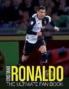 Cover-Bild zu Cristiano Ronaldo: The Ultimate Fan Book von Spragg, Iain