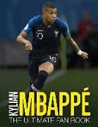 Cover-Bild zu Kylian Mbappe: The Ultimate Fan Book von Spragg, Iain