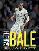 Cover-Bild zu Gareth Bale:The Ultimate Fan Book von Spragg, Iain