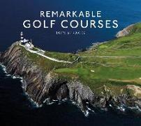 Cover-Bild zu Remarkable Golf Courses (eBook) von Spragg, Iain T.