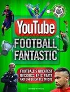 Cover-Bild zu YouTube Football Fantastic von Spragg, Iain