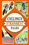 Cover-Bild zu Cycling's Strangest Tales von Spragg, Iain