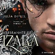 Cover-Bild zu Dippel, Julia: Izara 4: Verbrannte Erde (Audio Download)