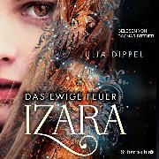 Cover-Bild zu Dippel, Julia: Izara 1: Das ewige Feuer (Audio Download)