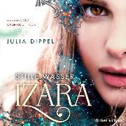 Cover-Bild zu Dippel, Julia: Izara 2: Stille Wasser (Audio Download)