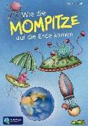 Cover-Bild zu Wie die Mompitze auf die Erde kamen von Bohnstedt, Antje