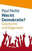 Cover-Bild zu Nolte, Paul: Was ist Demokratie?