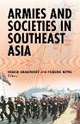 Cover-Bild zu Grabowsky, Volker (Hrsg.): Armies and Societies in Southeast Asia