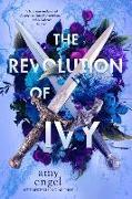 Cover-Bild zu Engel, Amy: The Revolution of Ivy