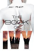 Cover-Bild zu Engel, Amy: The Book of Ivy
