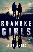 Cover-Bild zu Engel, Amy: The Roanoke Girls (eBook)