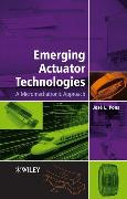 Cover-Bild zu Pons, José L.: Emerging Actuator Technologies
